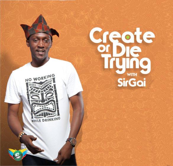 Create or Die Trying with Sir Gai