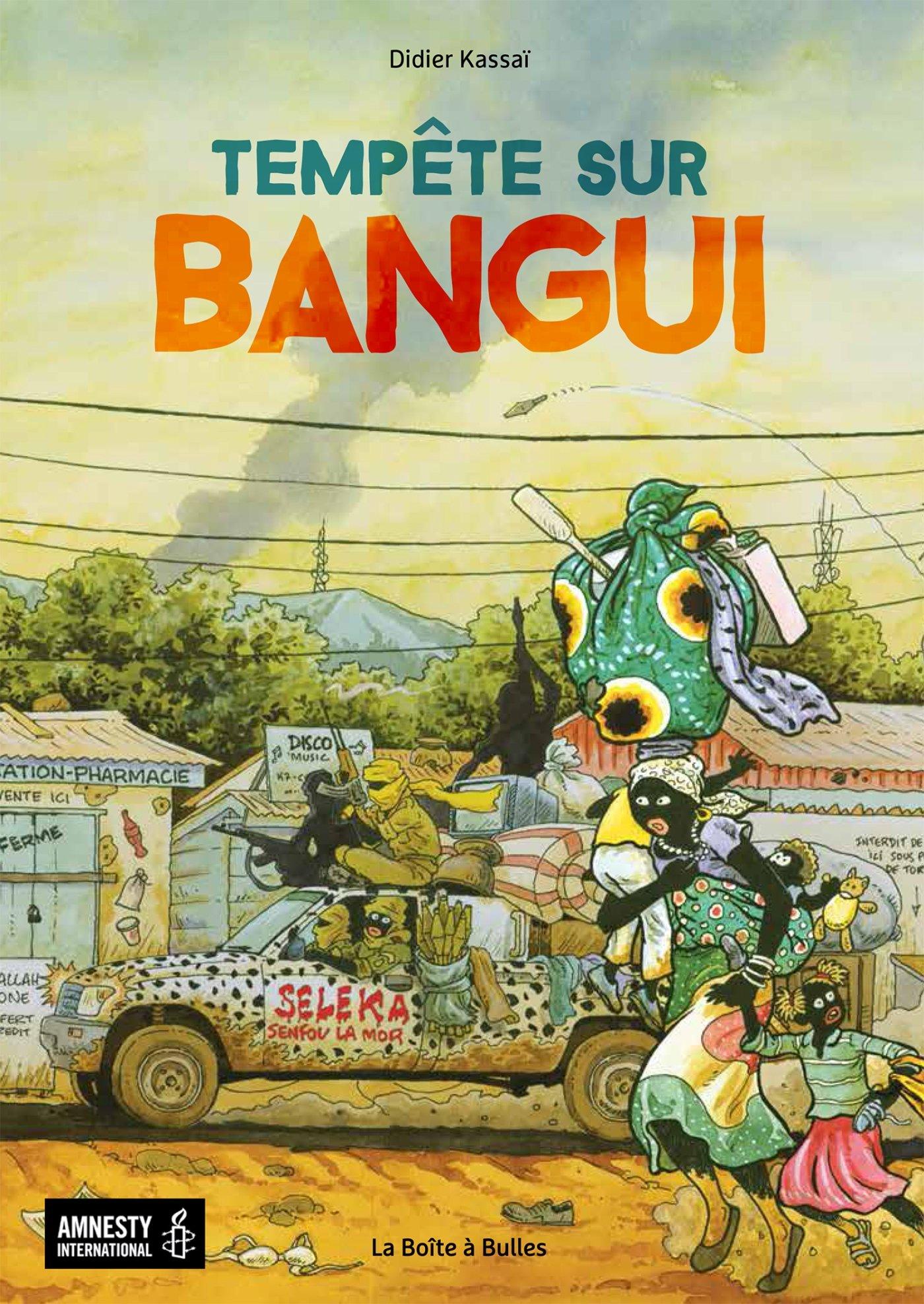 Tempête sur Bangui by Didier Kassai