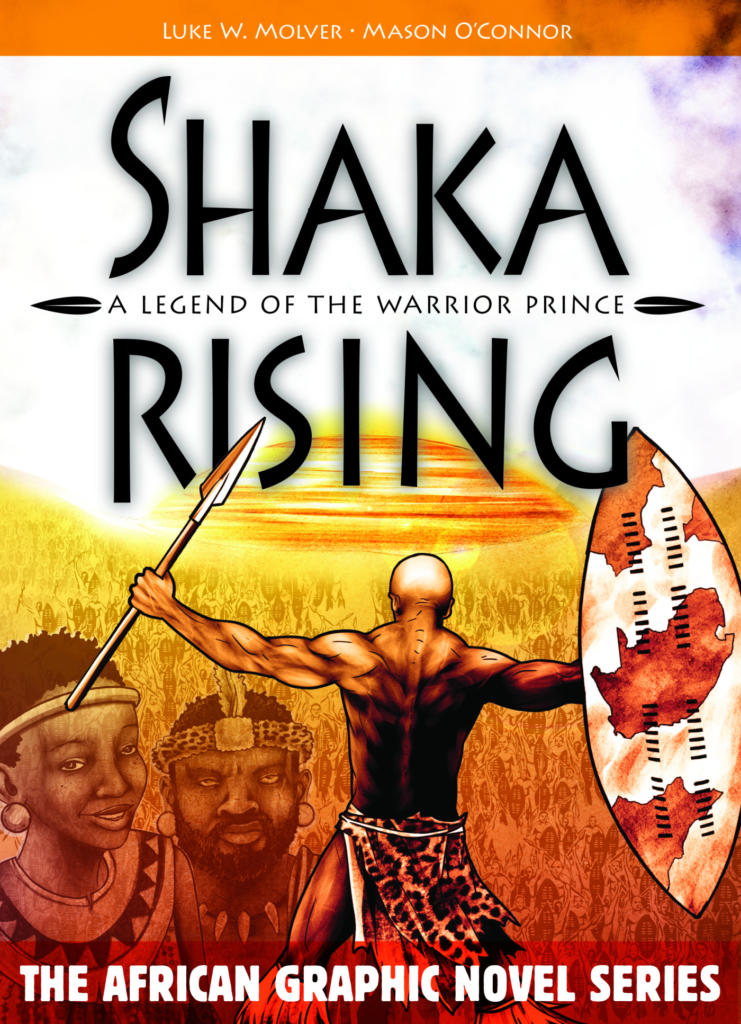 Shaka Rising - A Legend of the Warrior Prince
