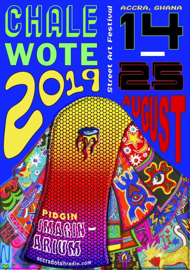 Chale Wote Street Art Festival 2019 - Pidgin Imaginarium