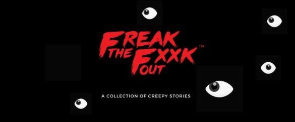 Freak the Fxxk Out