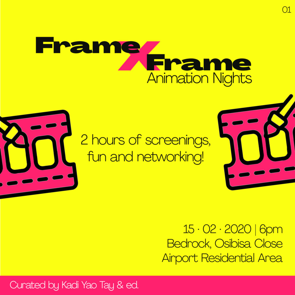 Frame x Frame Animation Nights curated by Kadi Yao Tay and ed.