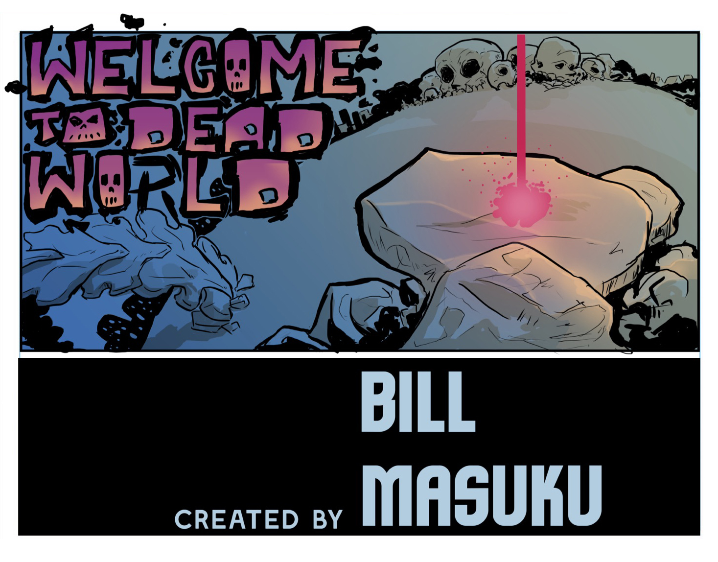 Welcome to Dead World by Bill Masuku